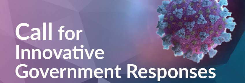 Call for Innovative Government Responses to COVID-19